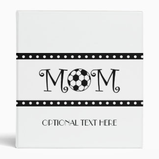 Soccer Mom 3 Ring Binder