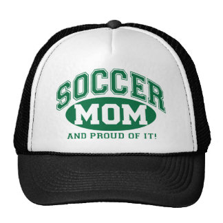 Soccer Mom and proud of it! - Green Hat