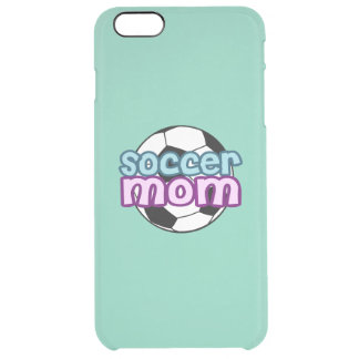Soccer Mom Clear iPhone 6 Plus Case