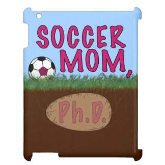 Soccer Mom PhD Cover For The iPad