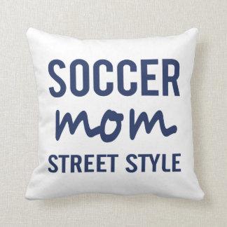 Soccer Mom Street Style Pillow