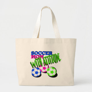 Soccer Mom with Attitude Large Tote Bag