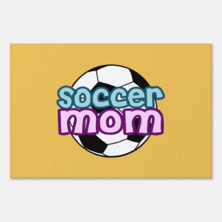 Soccer Mom Sign