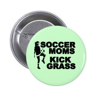 Soccer Moms Kick Grass Pins