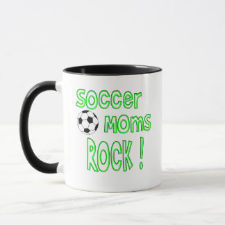 Soccer Moms Rock ! (green) Mug