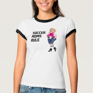 Soccer Moms Rule - funny tee or any kind of top