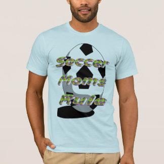 Soccer Moms RUle T-Shirt