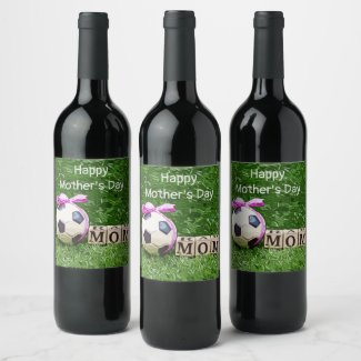 Soccer Mother's Day with ball and word MOM  Wine Label