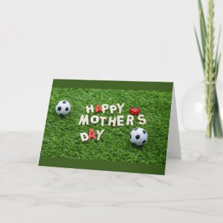 Soccer Mother's Day  with ball on green grass Card
