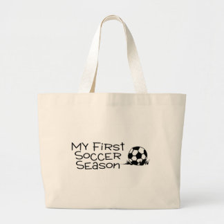 Soccer My First Soccer Season Large Tote Bag