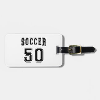 Soccer Number 50 Designs Luggage Tags