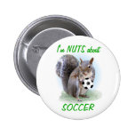 Soccer Nut Pinback Buttons
