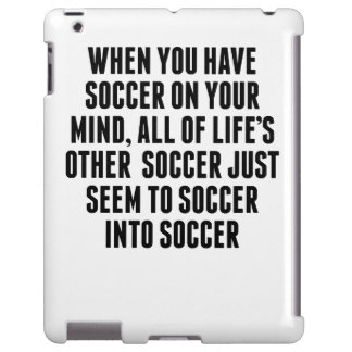Soccer On Your Mind