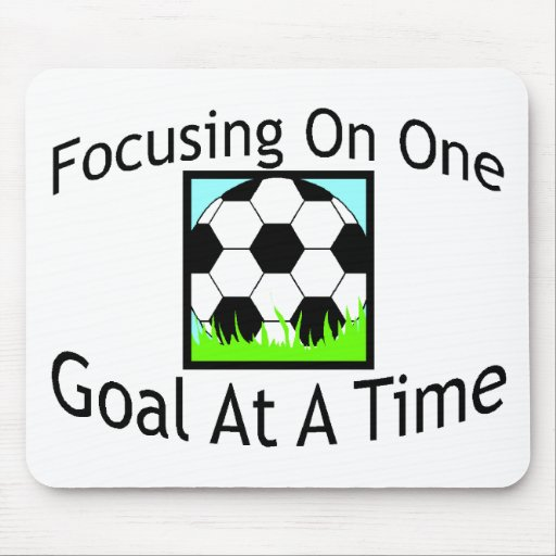 Soccer One Goal At A Time Mouse Mat