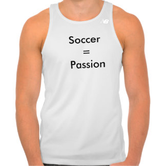 Soccer = Passion Tank Top
