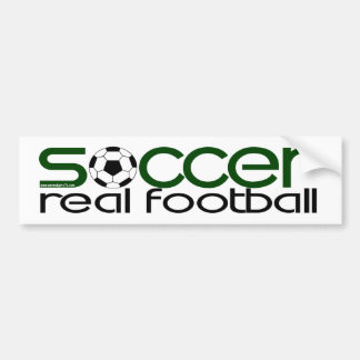 Soccer = Real Football Bumper Sticker
