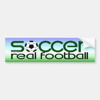 Soccer = Real Football Bumper Sticker
