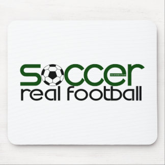 Soccer = Real Football Mouse Pad