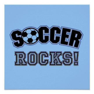 Soccer Rocks T shirts and Gifts Poster