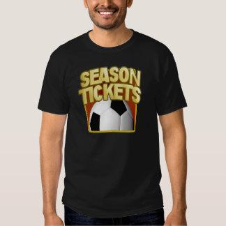 Soccer Season Tickets Tee Shirt