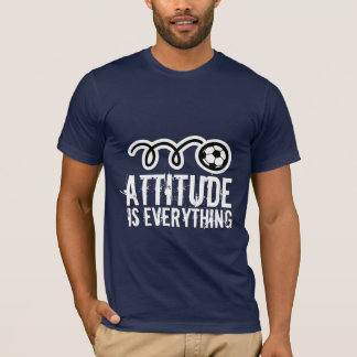 Soccer t-shirt quote   Attitude is everything