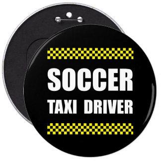 Soccer Taxi Driver Pinback Button