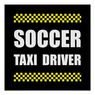 Soccer Taxi Driver Poster