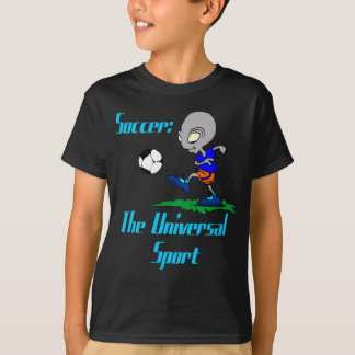 Soccer: The Universal Sport Kids T-Shirt