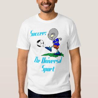Soccer: The Universal Sport Mens T-Shirt