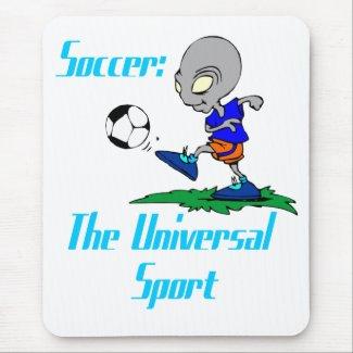 Soccer: The Universal Sport Mousepad mousepad