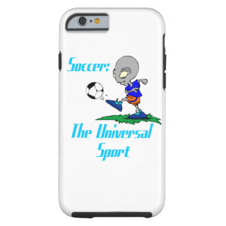 Soccer: The Universal Sport Tough iPhone 6 Case