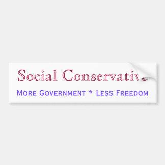 Social Conservative Bumper Sticker