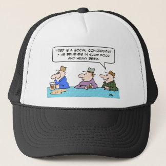 social conservative slow food heavy beer believes trucker hat