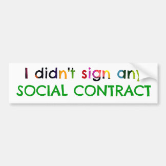 Social Contract? Bumper Stickers