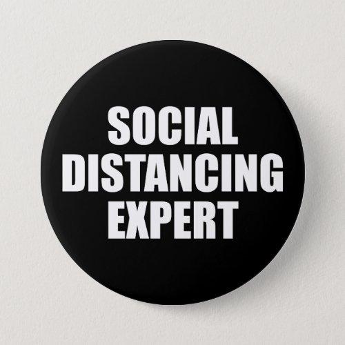 Social Distancing Expert Introvert Antisocial Flu Button