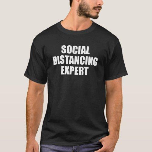 Social Distancing Expert Introvert Antisocial Flu T_Shirt