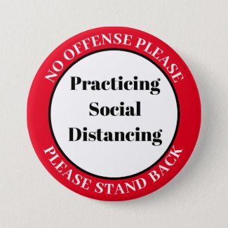 Social Distancing Please Button