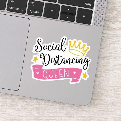 Social Distancing Queen Sticker