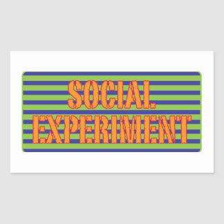 Social Experiment Rectangle Stickers