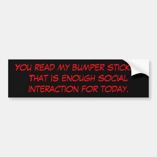 Social interaction bumper sticker