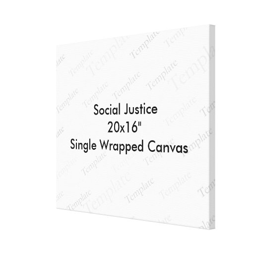 """Social Justice 20x16""""  Single Wrapped Canvas Canvas Print"""