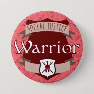 Social Justice Class Button: Warrior Button