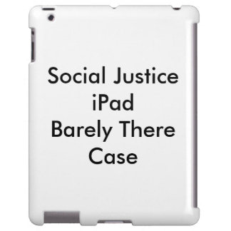 Social Justice iPad   Barely There Case