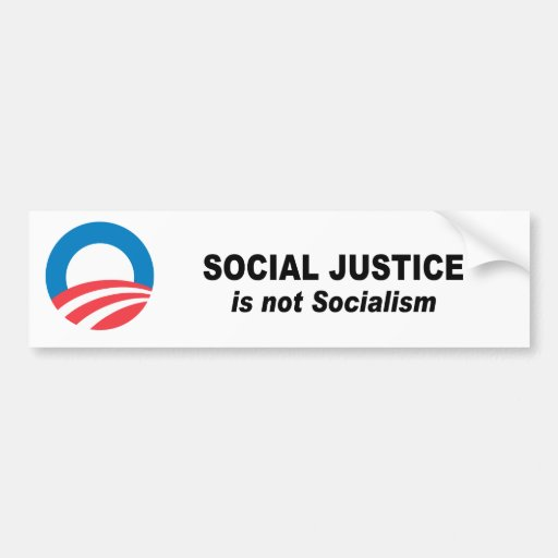 Social Justice is not socialism Bumper Stickers