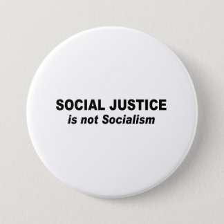 Social Justice is not socialism Pinback Button