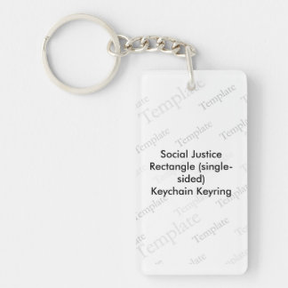 Social Justice Rectangle (single-sided)  Keychain