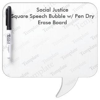 Social Justice Square SpeechBubble Dry erase Board