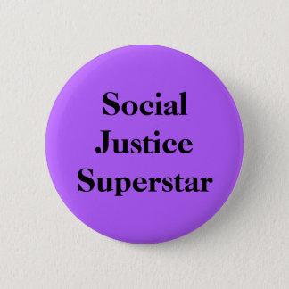 Social Justice Superstar Button