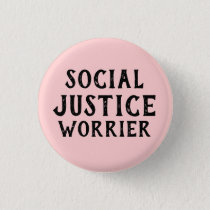 SOCIAL JUSTICE WORRIER BUTTON