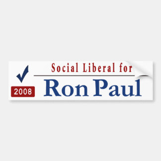 Social Liberal Ron Paul Car Bumper Sticker